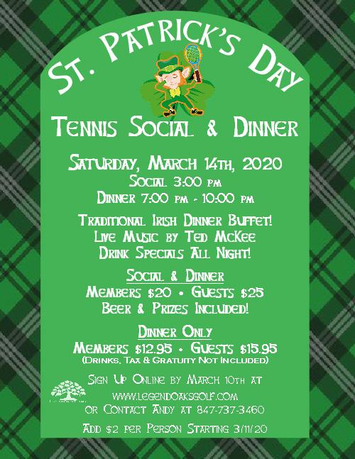 St. Pats Day Tennis Social Dinner